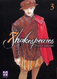 7 Shakespeares T3, manga chez Kazé manga de Sakuishi