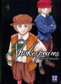 7 Shakespeares T4, manga chez Kazé manga de Sakuishi