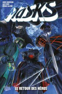 Masks T1 : Le retour des héros (0), comics chez Panini Comics de Roberson, Ross, Calero