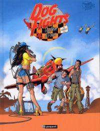 Dog fights T1 : Crash TV (0), bd chez Paquet de Hautière, Fraco