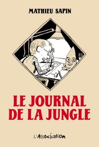 Le Journal de la jungle, bd chez L'Association de Sapin