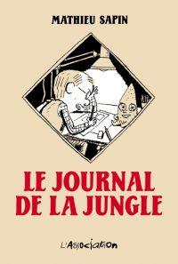 Le Journal de la jungle, bd chez L'Association de Sapin