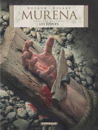 Murena T9 : Les épines (0), bd chez Dargaud de Dufaux, Delaby, Gérard