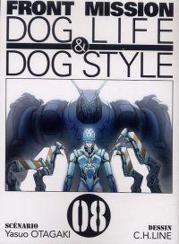 Front Mission - Dog Life and Dog Style T8, manga chez Ki-oon de Otagaki, C.H.LINE