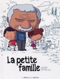 La Petite famille, bd chez Editions de la Gouttière de Dauvillier, Lizano, Rouger