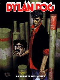 Dylan Dog T1 : La planète des morts (0), comics chez Panini Comics de Ruju, Gualdoni, Barbato, Bilotta, de Angelis, Stano, Di Giandomenico, Mari, Studio Rudoni, Studio Tenderini, Liberatore
