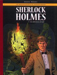 Les Archives secrètes de Sherlock Holmes T3 : Les adorateurs de Kâli, bd chez 12 bis de Chanoinat, Marniquet, Boubette