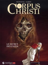 Corpus Christi : Le secret des papes (0), bd chez Sandawe de Maingoval, Albert