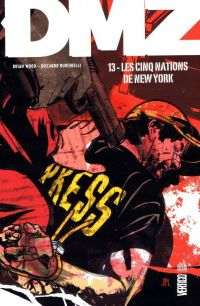 DMZ T12 : Les cinq Etats de New-York, comics chez Urban Comics de Wood, Burchielli, Cox, Leon
