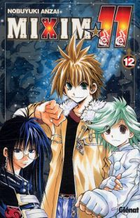 Mixim 11 T12, manga chez Glénat de Anzai