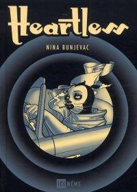 Heartless, comics chez Ici Même Editions de Bunjevac