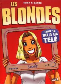 Les blondes T18, bd chez Soleil de Gaby, Dzack, Guillo