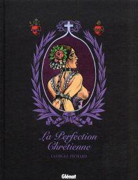 La Perfection chrétienne, bd chez Glénat de Pichard