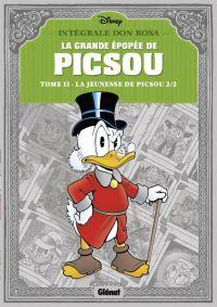 La Grande épopée de Picsou T2 : La jeunesse de Picsou 2/2 (0), comics chez Glénat de Rosa