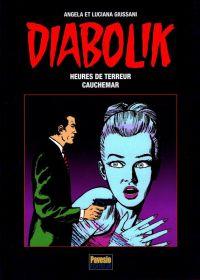 Diabolik T2 : Heures de terreur - Cauchemar (0), bd chez Pavesio de Giussani, Giussani, Facciolo, Bonato