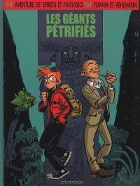 Le Spirou de... T1 : Les géants pétrifiés (0), bd chez Dupuis de Vehlmann, Yoann, Delf