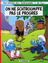 Les Schtroumpfs T21 : On ne schtroumpfe pas le progrès (0), bd chez Le Lombard de Culliford, Berecki, Grandmont
