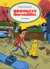 Brooklyn Quesadillas, bd chez Cornelius de Huchette
