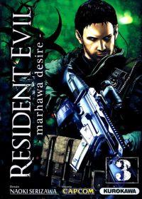Resident evil - marhawa desire T3, manga chez Kurokawa de Capcom , Serizawa