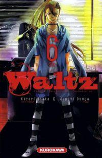 Waltz T6, manga chez Kurokawa de Isaka, Osuga