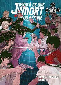 Jusqu'à ce que la mort nous sépare T18, manga chez Ki-oon de Takashige, Double-s