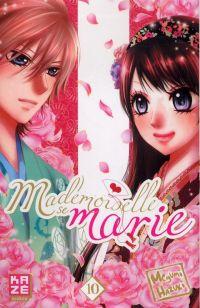 Mademoiselle se marie T10 : , manga chez Kazé manga de Hazuki