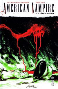 American Vampire T3 : Le fléau du pacifique (0), comics chez Urban Comics de Snyder, King, Zezelj, Albuquerque, McCaig