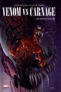Venom vs Carnage : Un enfant est né (0), comics chez Panini Comics de Milligan, Crain