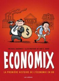 Economix, comics chez Les arènes de Goodwin, Burr