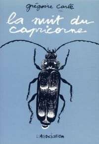 La nuit du capricorne, bd chez L'Association de Carlé