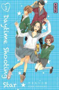 Daytime shooting star T1, manga chez Kana de Yamamori
