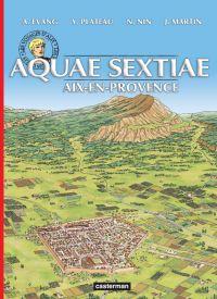 Les voyages d'Alix T36 : Aquae-Sextiae (Aix-en-Provence) (0), bd chez Casterman de Evang, Plateau