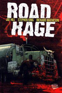 Road Rage, comics chez Panini Comics de Ryall, Joe Hill, King, Matheson, Garres, Daniel, Howard