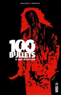 100 Bullets T10 : Droit de succession, comics chez Urban Comics de Azzarello, Risso, Mulvihill, Johnson