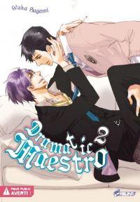 Dramatic maestro T2, manga chez Asuka de Sagami
