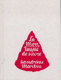 La montagne de sucre, bd chez L'Apocalypse de Martin