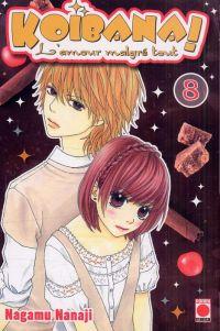 Koibana - l'amour malgré tout  T8 : , manga chez Panini Comics de Nanaji