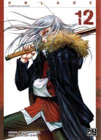 X-Blade T12 : , manga chez Pika de Ida, Shiki