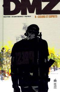 DMZ T8 : Cœurs et esprits (0), comics chez Urban Comics de Wood, Burchielli, Kelly, Cox, Leon
