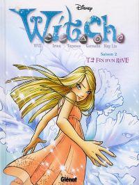 Witch – Saison 2, T2 : Fin d'un rêve (0), bd chez Glénat de Collectif