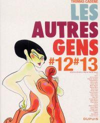 Les Autres Gens T9 : #12 #13 (0), bd chez Dupuis de Cadène, Collectif