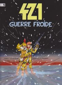 421 T1 : Guerre froide (0), bd chez Dupuis de Desberg, Maltaite, Léonardo