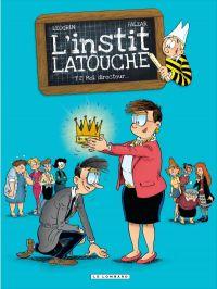 L'Instit La touche T2 : Moi, directeur... (0), bd chez Le Lombard de Falzar, Léogrin, Godi