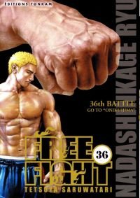Free Fight - New tough T36, manga chez Tonkam de Saruwatari