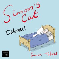 Simon's cat : Debout !, comics chez Fleuve Noir de Tofield