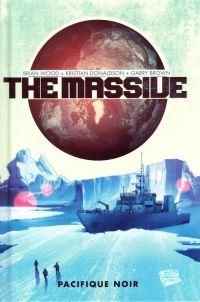 The Massive T1 : Pacifique noir (0), comics chez Panini Comics de Wood, Donaldson, Brown, Stewart