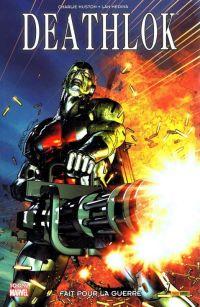 Deathlok : Fait pour la guerre (0), comics chez Panini Comics de Huston, Medina, Hollowell, Chung, Haberlin, Peterson