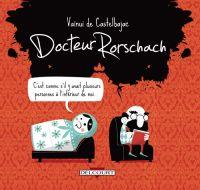 Docteur Rorschach, bd chez Delcourt de de Castelbajac