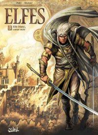 Elfes – Saison 1, T3 : Elfe blanc, coeur noir (0), bd chez Soleil de Peru, Bileau