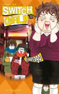 Switch girl  T20, manga chez Delcourt de Aida